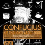 """""""Confucius: His Thoughts About Food"""" on May 4, 2016"""