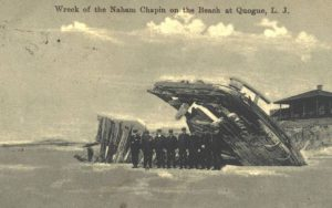 Wreck of the Naham Chapin on the beach at Quogue, L.J. [sic], 1910.