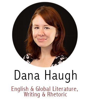 Dana Haugh, Subject Specialist for English and Global Literature, Writing and Rhetoric
