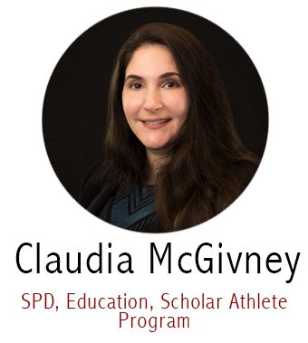 Claudia McGivney, Subject Specialist for SPD, Education, Scholar Athlete Program