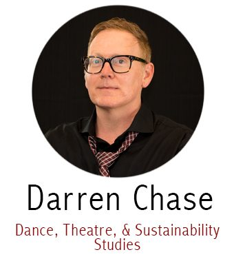 Darren Chase, Subject Specialist for Scholarly Communication, Dance, Theatre, Sustainability Studies