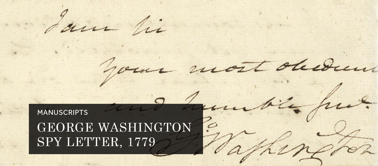 George Washington Spy Letter, 1779 (Manuscript)