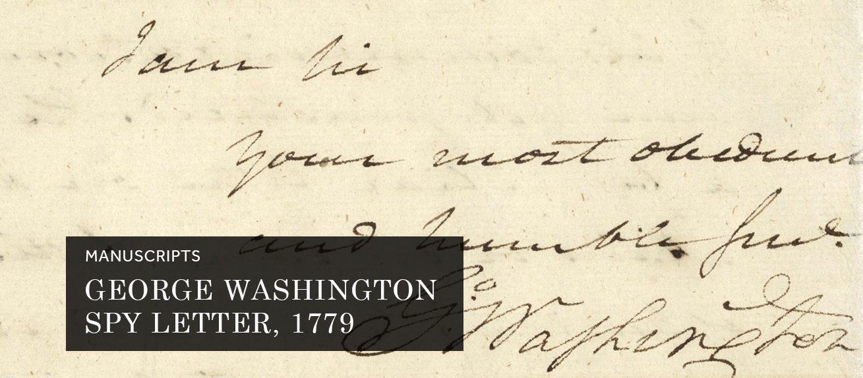 George Washington Spy Letter, 1779 (Manuscript)