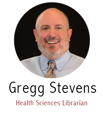 Gregg Stevens, Health Sciences Librarian