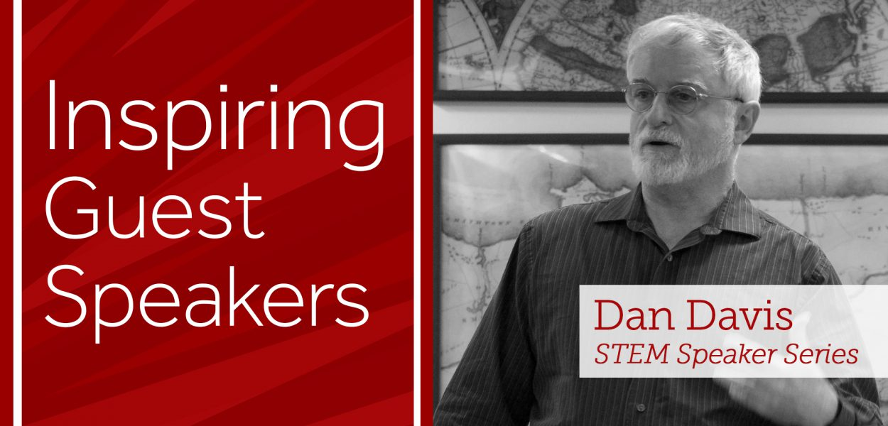 Inspiring Guest Speakers like Dan Davis