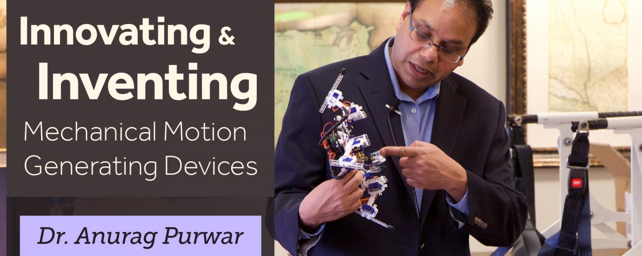 Innovating and inventing mechanical motion generating devices