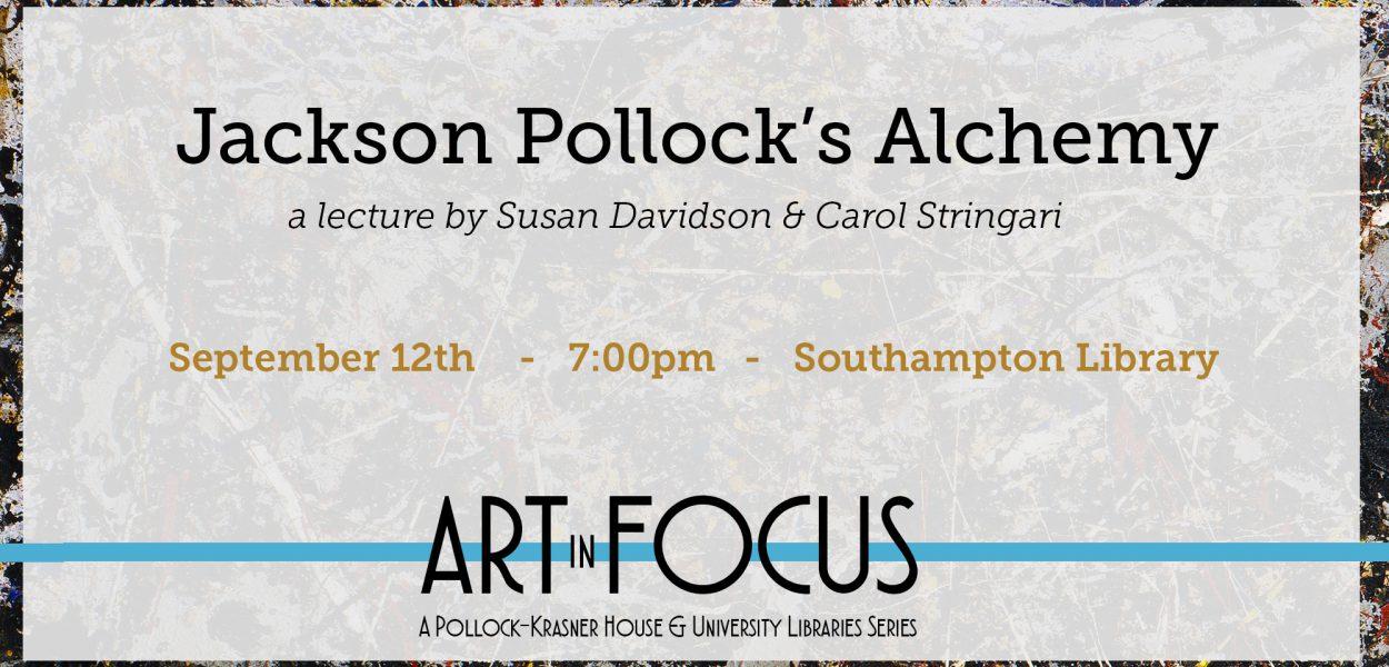 Jackson Pollock's Alchemy