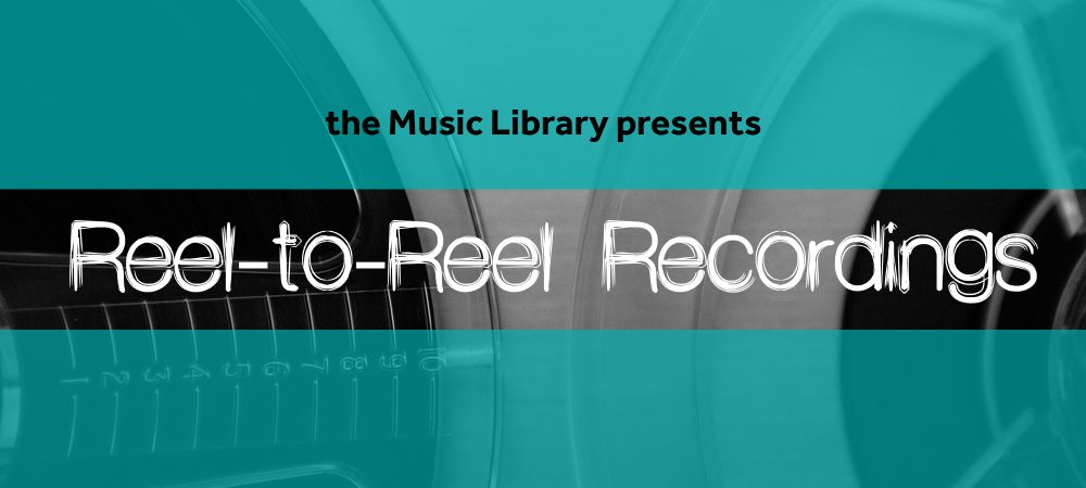 Reel to Reel Recordings