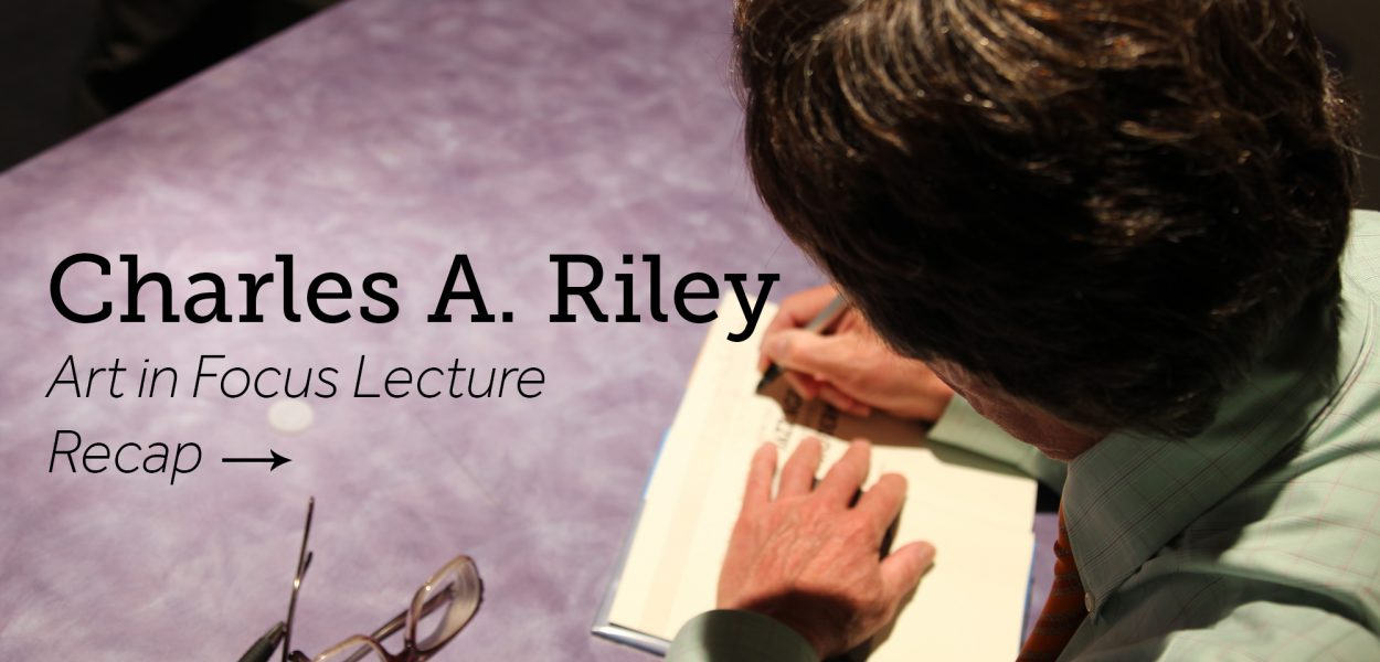 Charles A Riley lecture recap