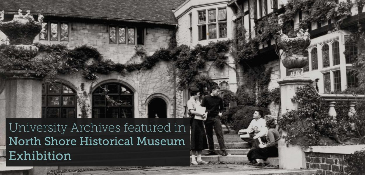 University Archives in North Shore Historical Museum Exhibition