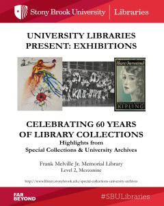 Celebrating 60 Years of Library Collections, Special Collections and University Archives, Stony Brook University Libraries, October 2017.