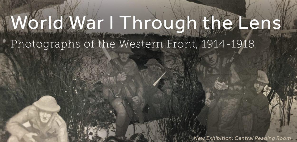 WW1 Through the Lens -- new exhibit