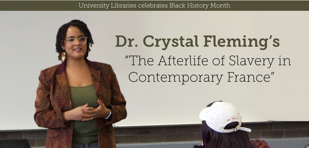 "Crystal Fleming's ""The Afterlife of Slavery in Contemporary France"""