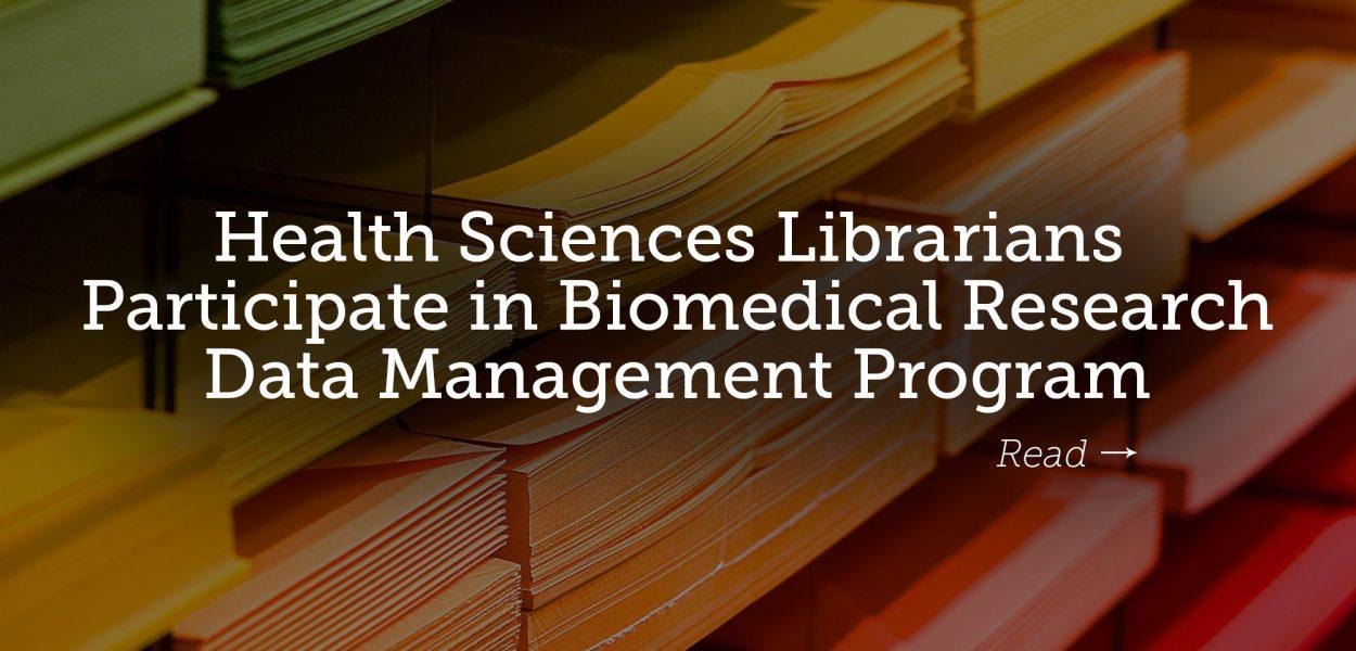 HSL librarians in Data Management Program