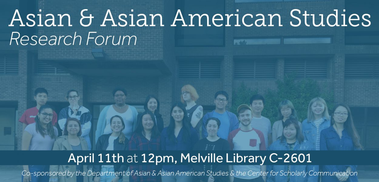 Asian and Asian American Studies Research Forum