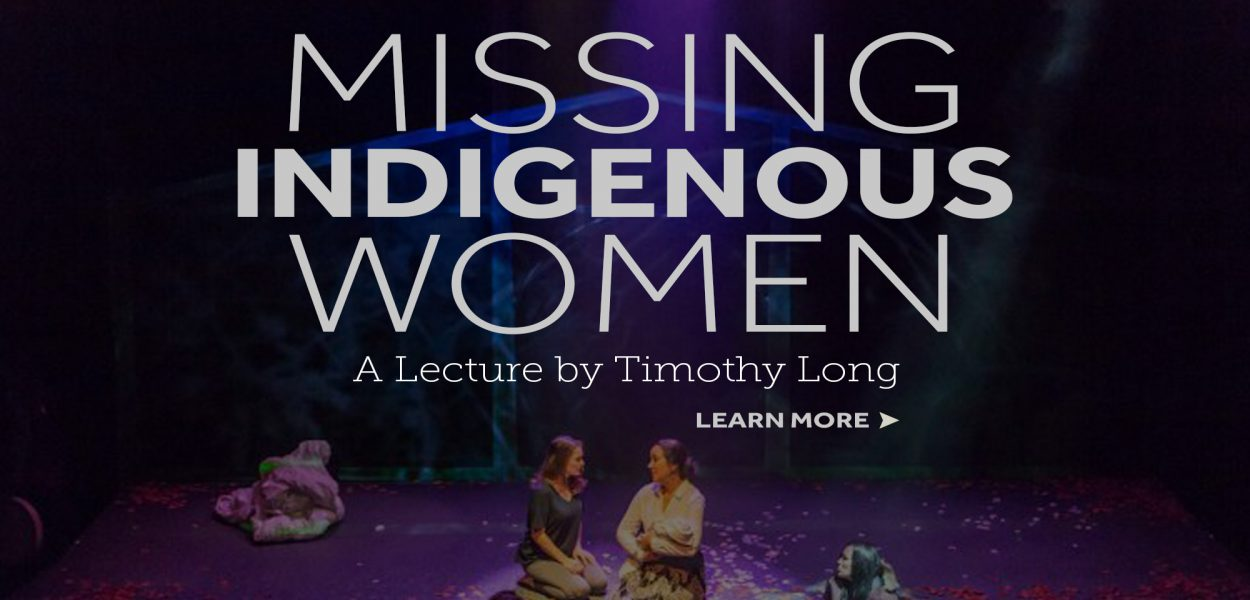Missing Indigenous Women lecture