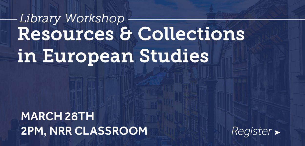 Resources and Collections for European Studies workshop