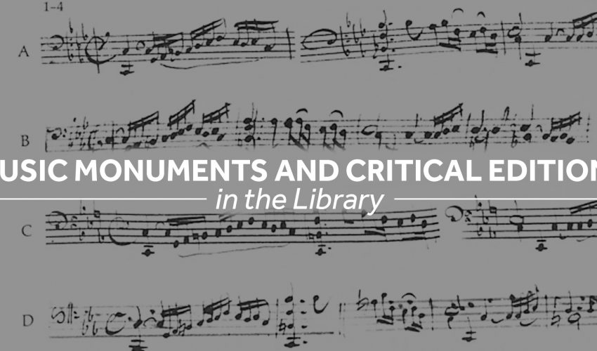 Music Monuments and Critical Editions in the library