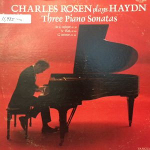 Image of Charles Rosen Plays Haydn : Three Piano Sonatas.  New York: CBS Records, 1969.