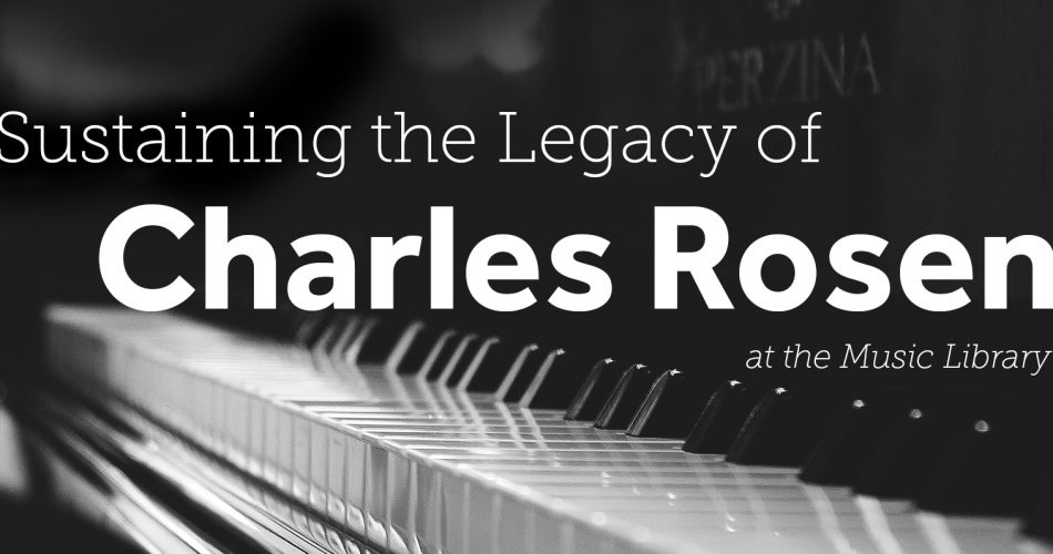 Sustaining the legacy of Charles Rosen