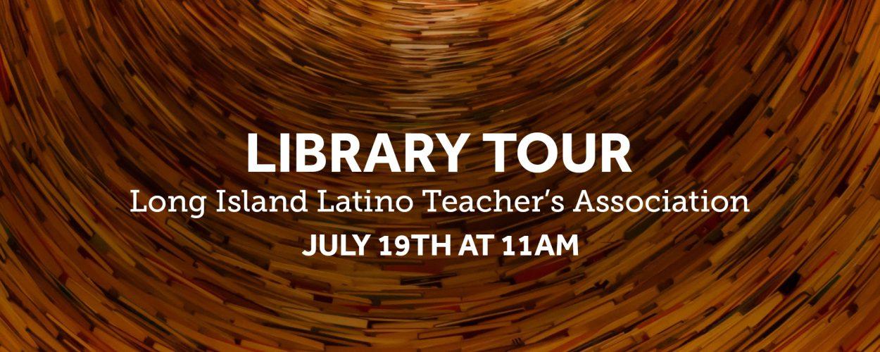 Long island latino teachers association to tour libraries