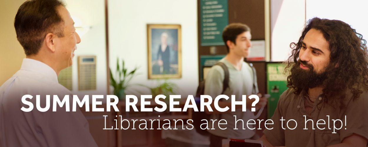 HSL Summer research help