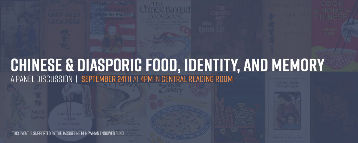 Chinese and diasporic food, identity, and memory