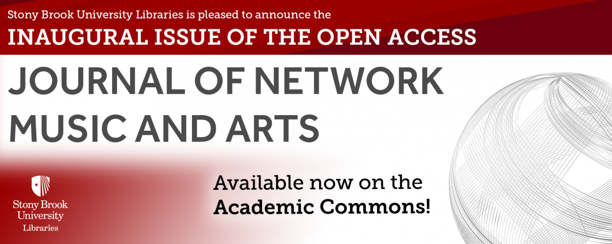 Journal of Network Music and Arts inaugural issue