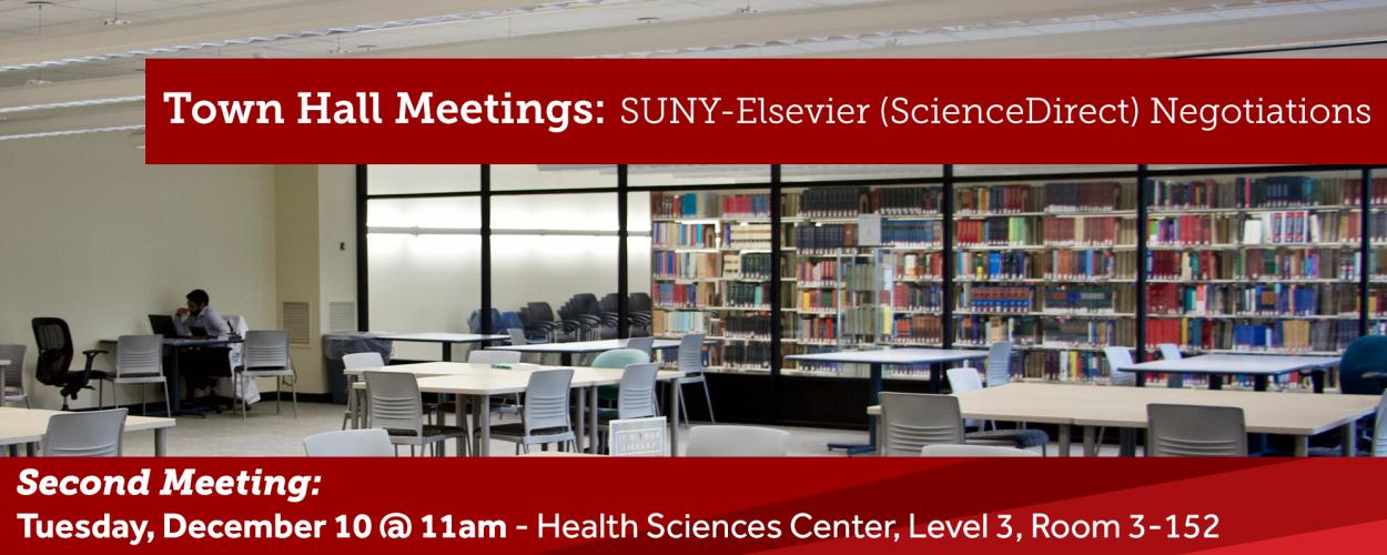 Town Hall Meetings: SUNY-Elsevier (ScienceDirect) Negotiations