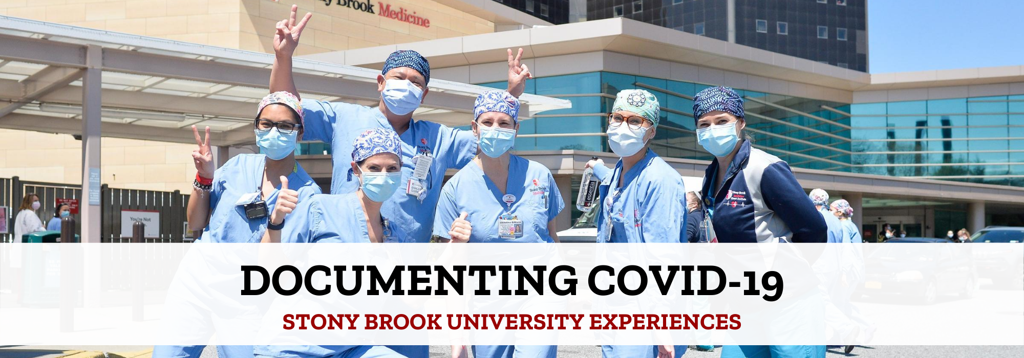 "Stony Brook medical staff overlaid with text reading ""Documenting COVID-19: Stony Brook University Experiences"""