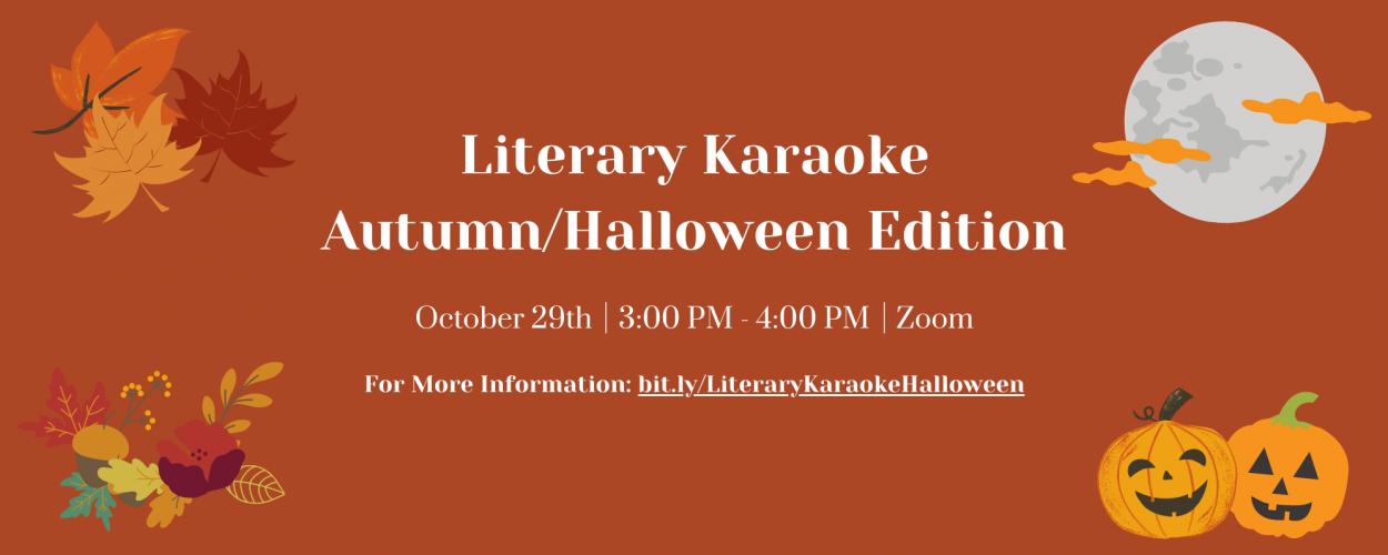 Literary Karaoke: Autumn/Halloween Edition