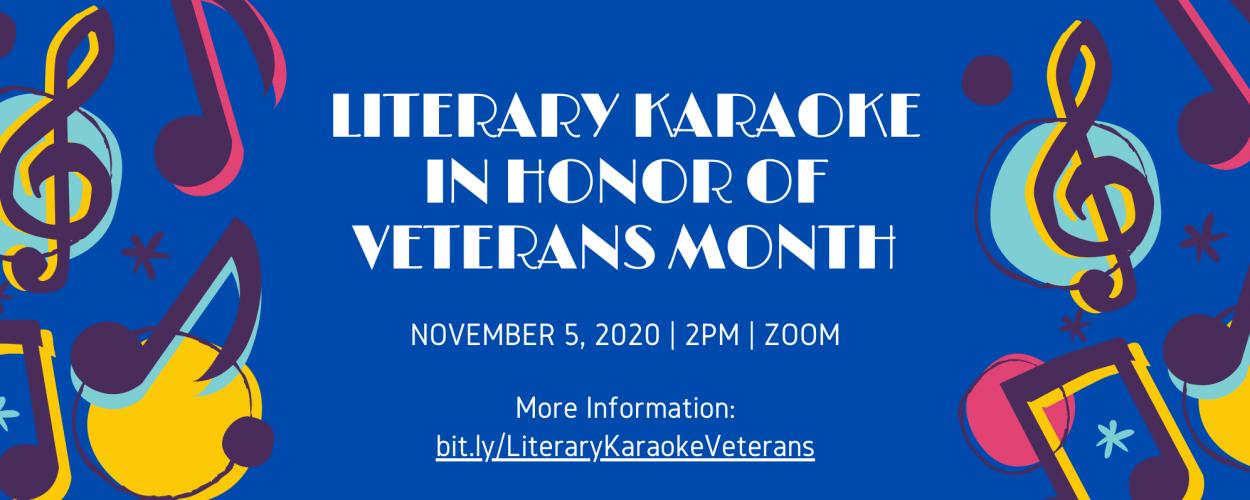 Literary Karaoke in Honor of Veterans Month
