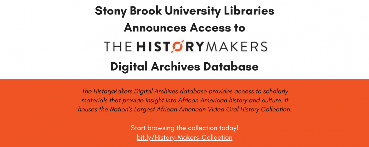 Stony Brook University Libraries announces access to The HistoryMakers Digital Archives database
