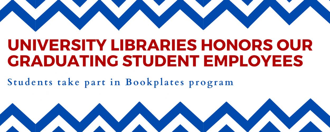University Libraries honors graduating student employees