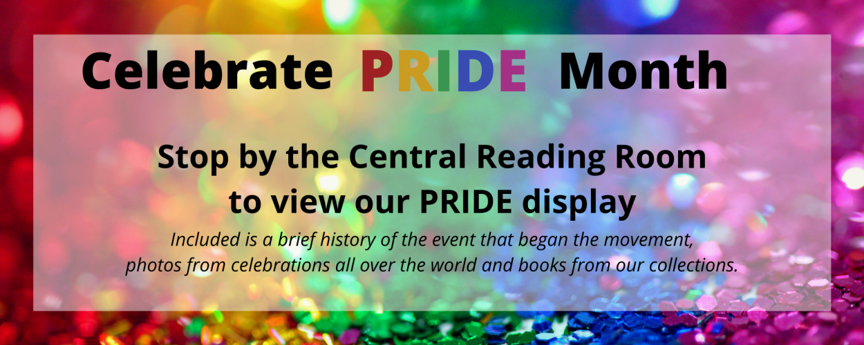 Love Who You Love: The University Libraries celebrates Pride Month