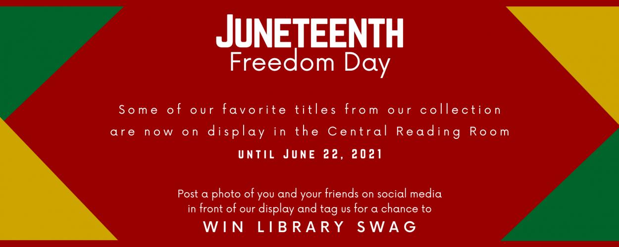 University Libraries celebrates Juneteenth