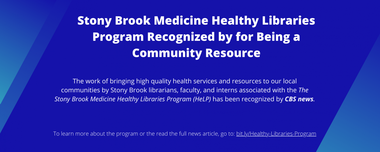 Stony Brook Medicine Healthy Libraries Program recognized for being a community resource