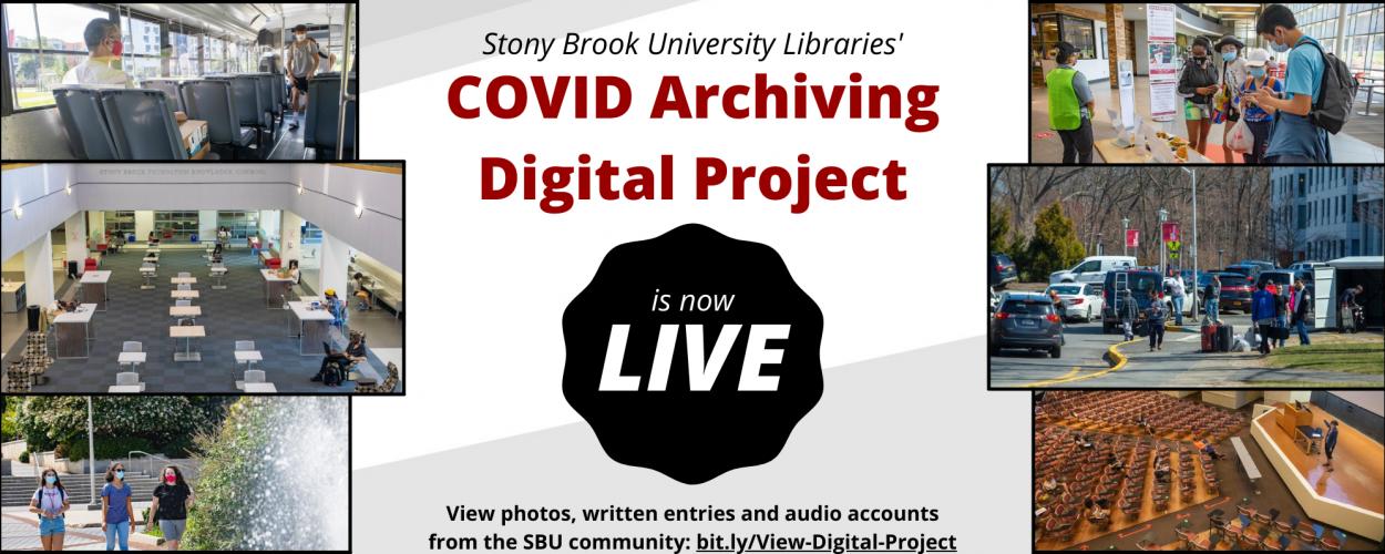 Digital Project Documenting COVID-19: Stony Brook University Experiences