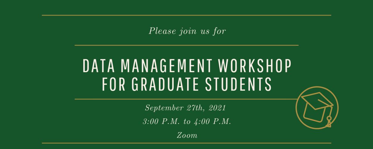 Data Management Workshop for Graduate Students