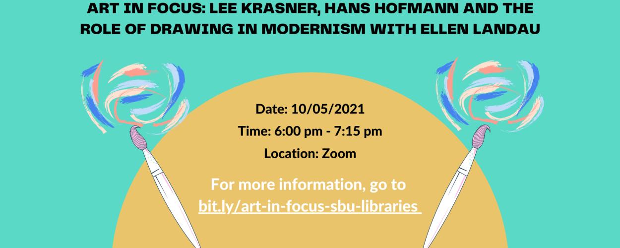 Art in Focus: Lee Krasner, Hans Hofmann and the Role of Drawing in Modernism with Ellen Landau