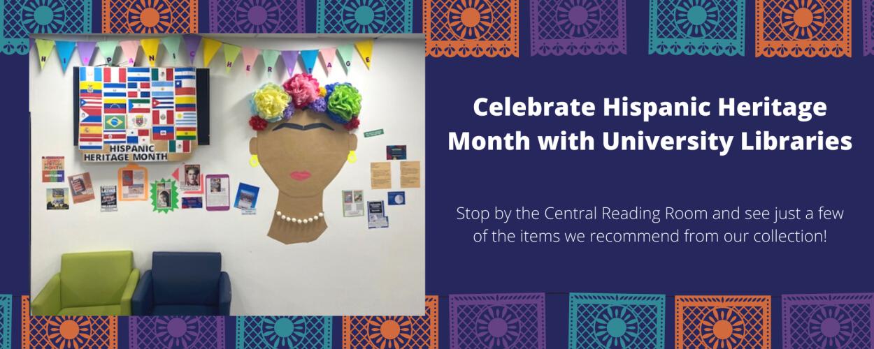 University Libraries Celebrates Hispanic Heritage Month
