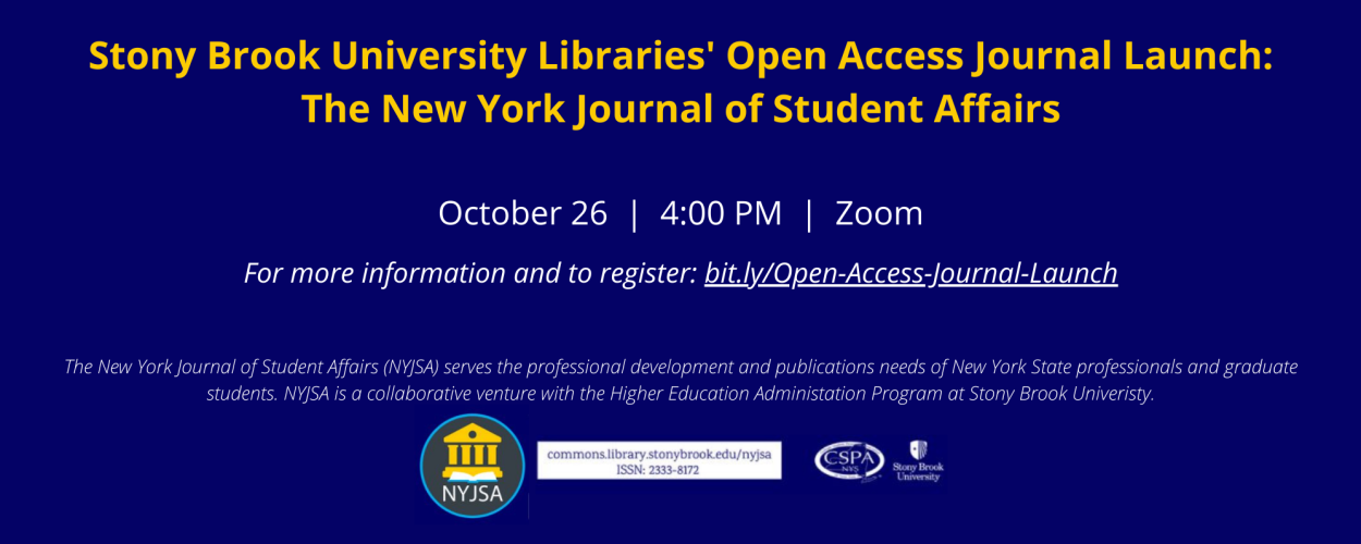 Stony Brook University Libraries' Open Access Journal Launch: The New York Journal of Student Affairs